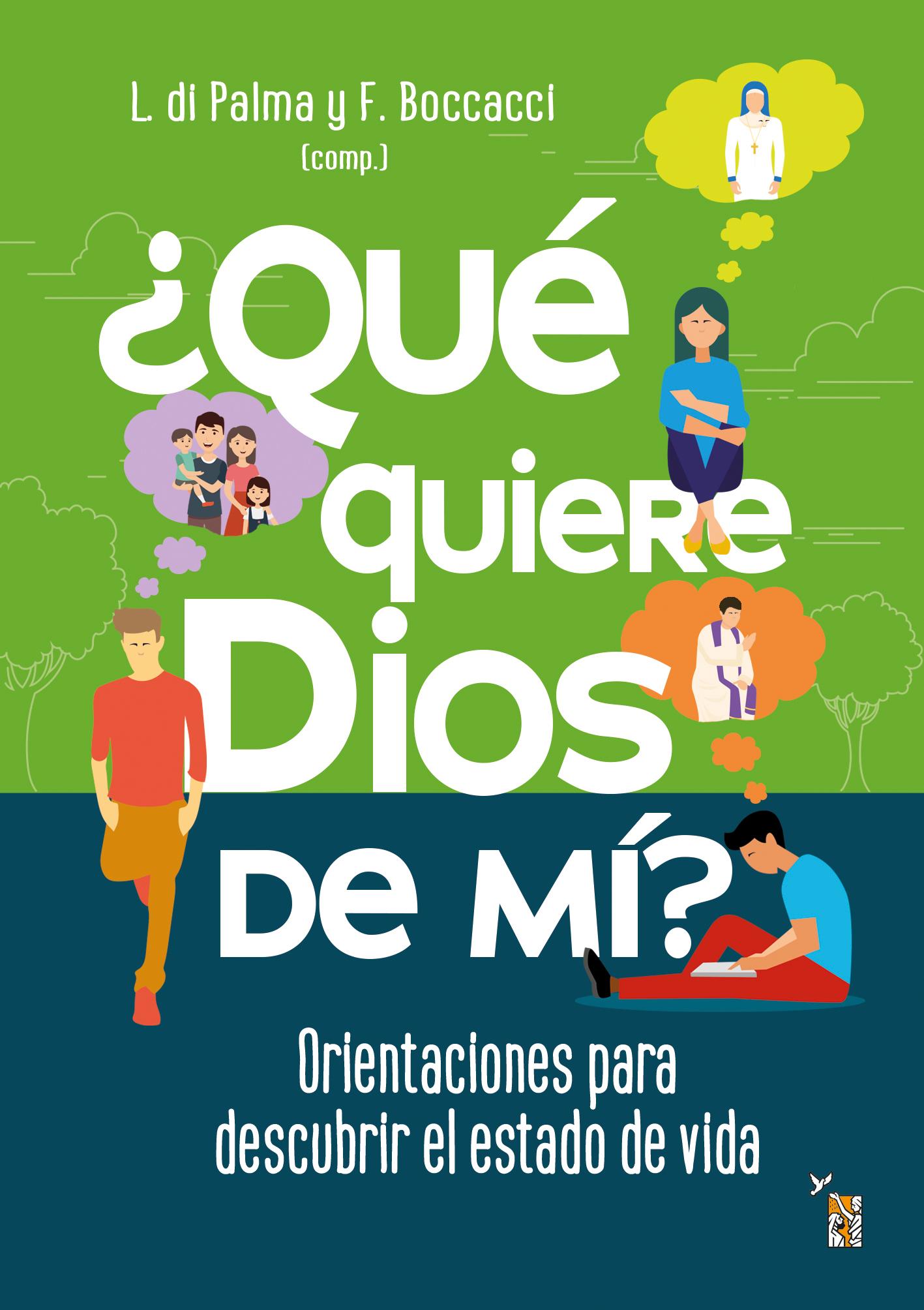 ¿Qué quiere Dios de mí?